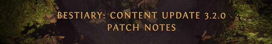Path Of Exile Patch 3.2.0 Updates Bestiary League